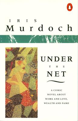 Under the Net By Murdoch, Iris
