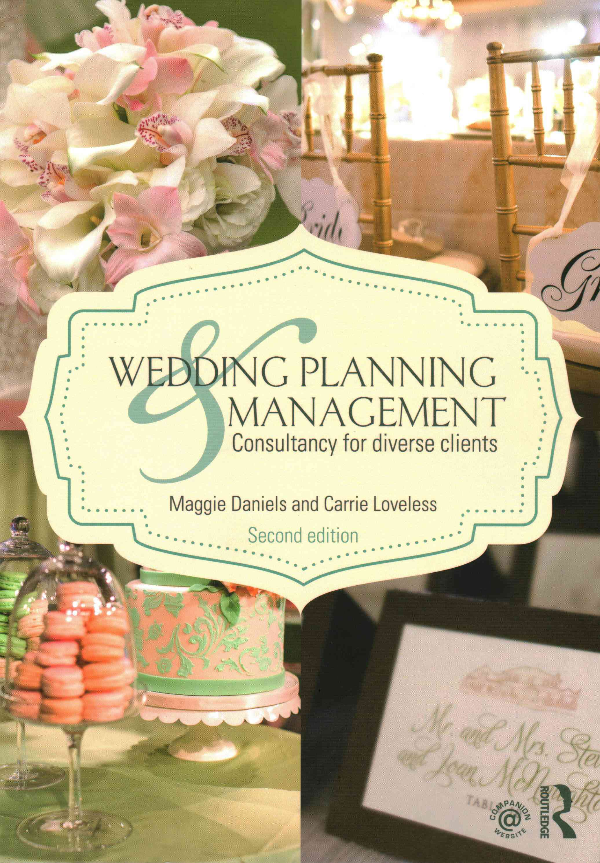 Wedding Planning and Management By Daniels, Maggie/ Loveless, Carrie M